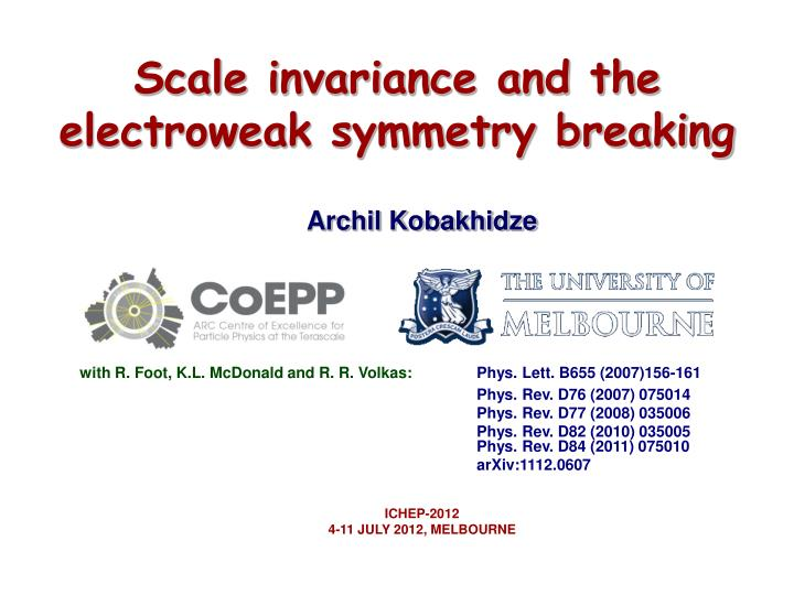 Scale invariance and the electroweak symmetry breaking