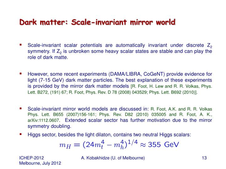Dark matter: Scale-invariant mirror world