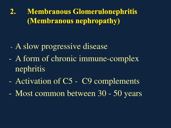 2.Membranous Glomerulonephritis