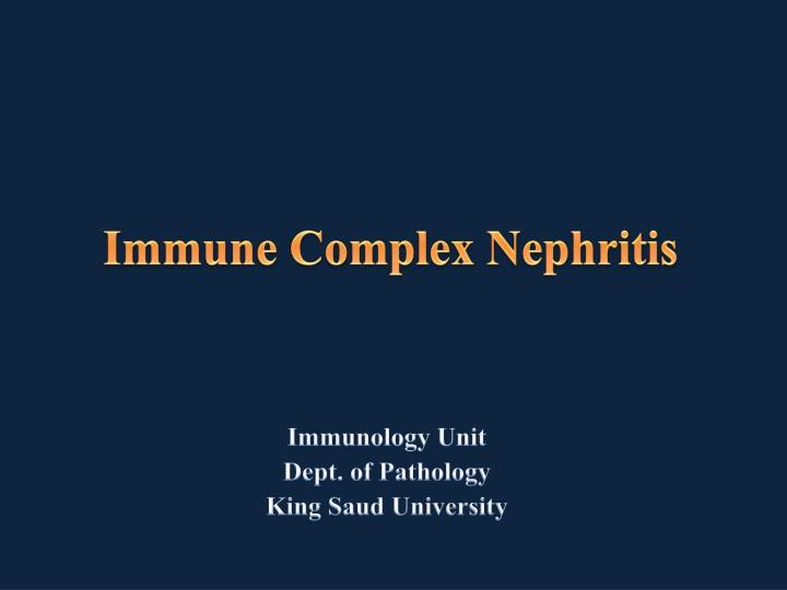 immune complex nephritis