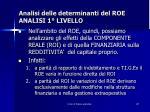 analisi delle determinanti del roe analisi 1 livello7