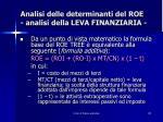 analisi delle determinanti del roe analisi della leva finanziaria1