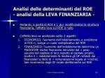 analisi delle determinanti del roe analisi della leva finanziaria10