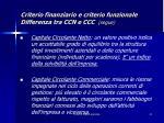 criterio finanziario e criterio funzionale differenza tra ccn e ccc segue