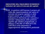 indicatori dell equilibrio economico indicatori del valore di mercato del capitale