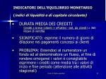 indicatori dell equilibrio monetario indici di liquidit e di capitale circolante8