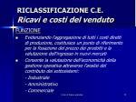riclassificazione c e ricavi e costi del venduto1