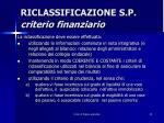 riclassificazione s p criterio finanziario7