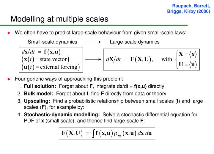 Modelling at multiple scales
