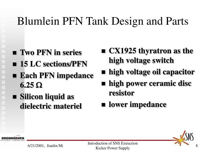 Blumlein PFN Tank Design and Parts