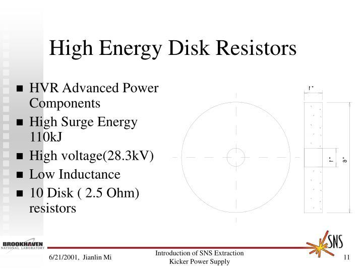 High Energy Disk Resistors