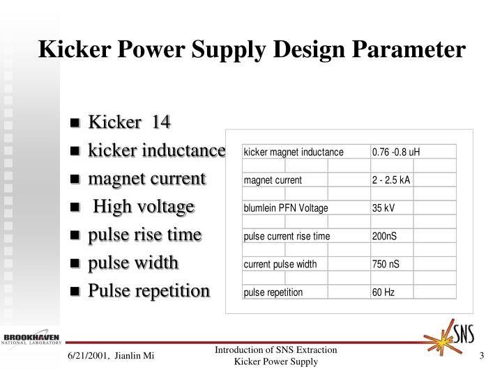 Kicker Power Supply Design Parameter