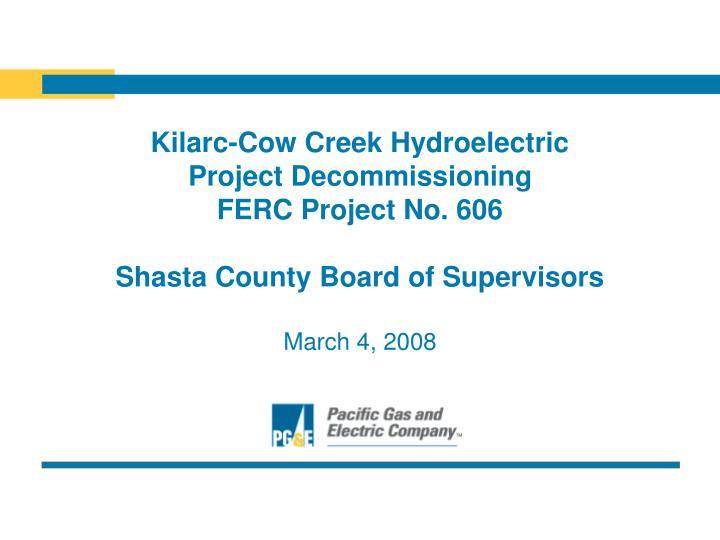 Kilarc-Cow Creek Hydroelectric