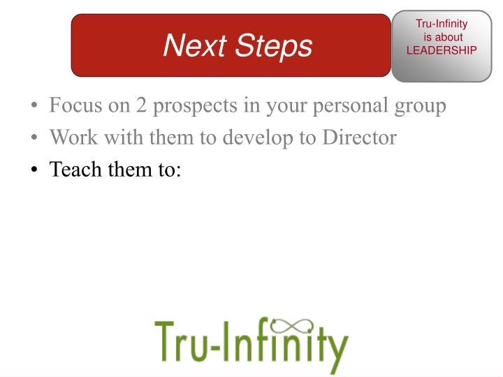 Focus on 2 prospects in your personal group