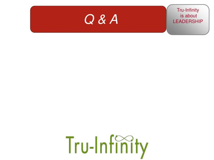 Tru-Infinity