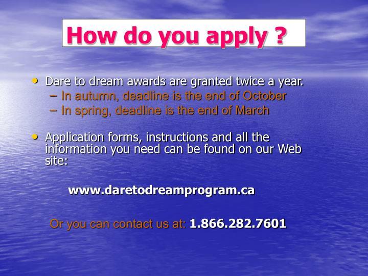 How do you apply ?