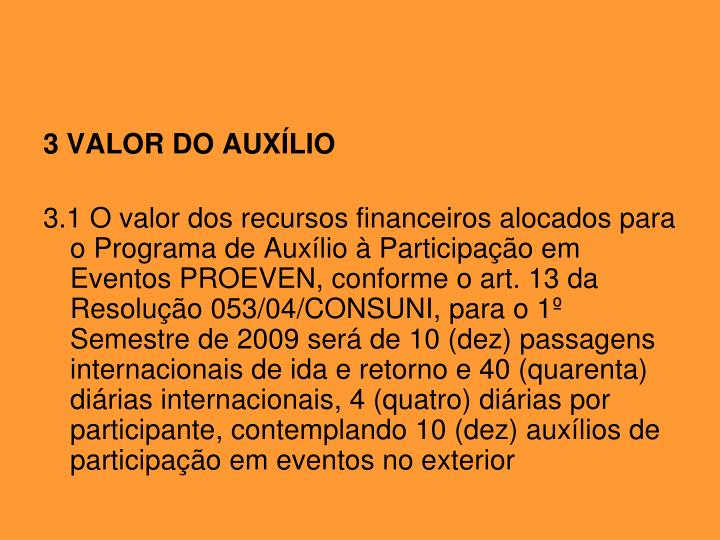 3 VALOR DO AUXÍLIO