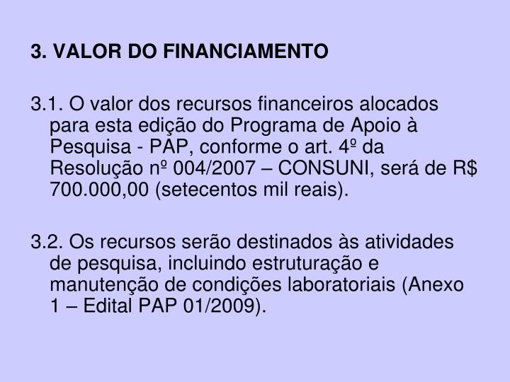 3. VALOR DO FINANCIAMENTO