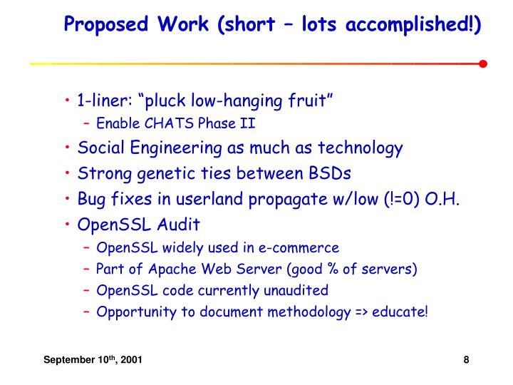 Proposed Work (short – lots accomplished!)