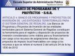 banco de programas de y proyectos s g r1
