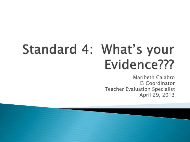 Standard 4 what s your evidence