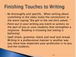finishing touches to writing