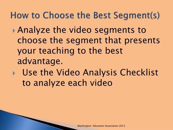 How to Choose the Best Segment(s)