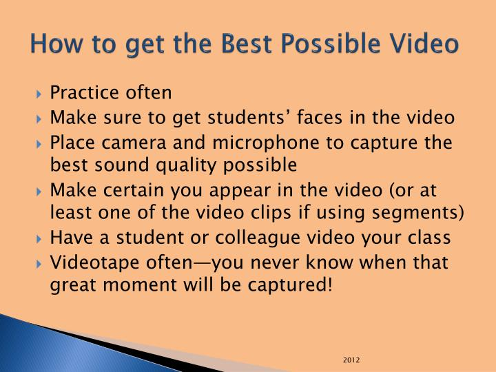 How to get the Best Possible Video