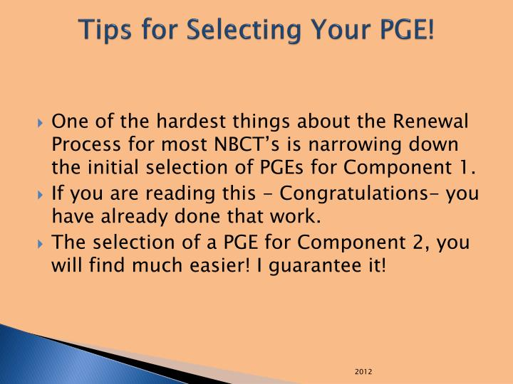 Tips for Selecting Your PGE!