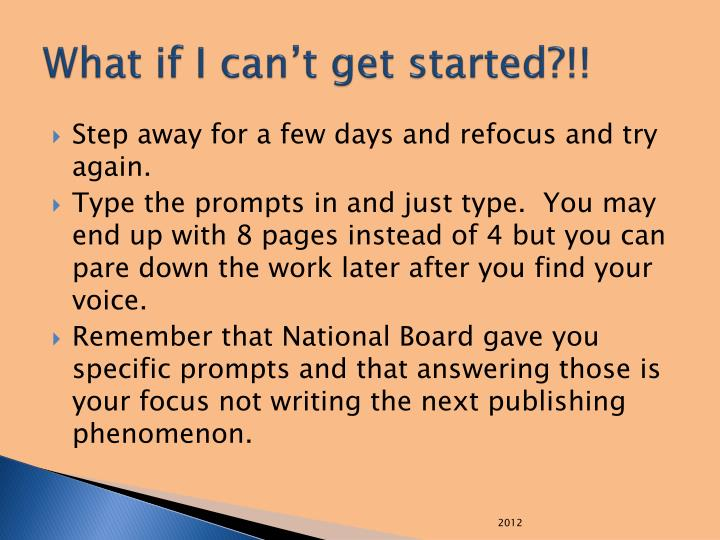What if I can't get started?!!