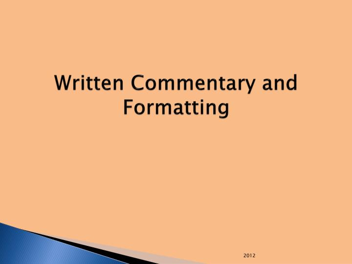 Written Commentary and Formatting