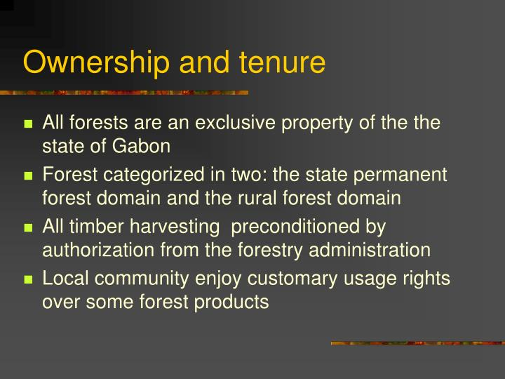 Ownership and tenure