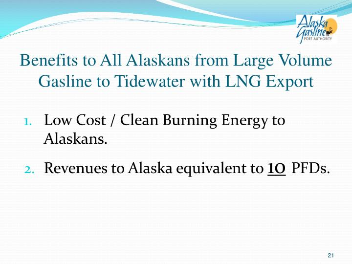 Benefits to All Alaskans from Large Volume Gasline to Tidewater with LNG Export
