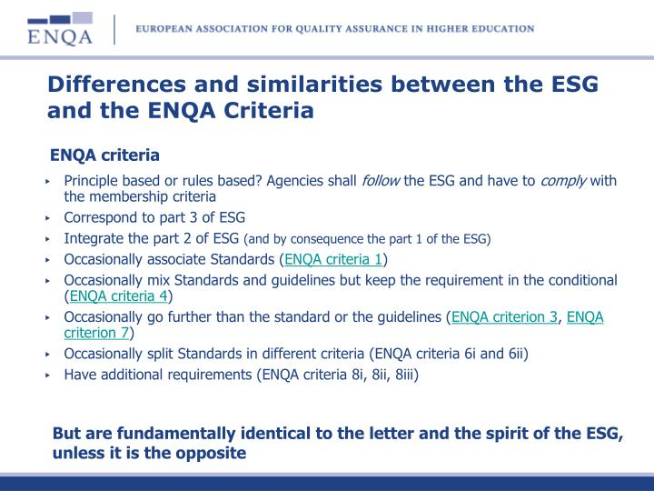 Differences and similarities between the ESG and the ENQA Criteria
