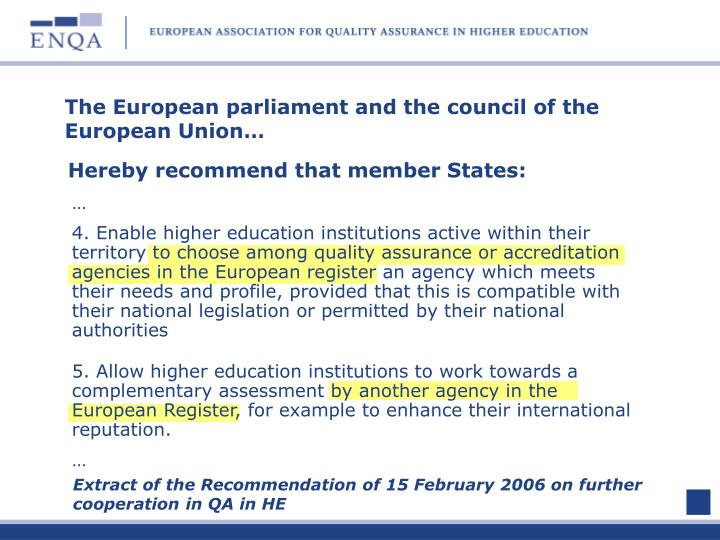 The European parliament and the council of the European Union…