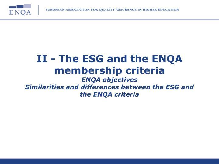 II - The ESG and the ENQA membership criteria