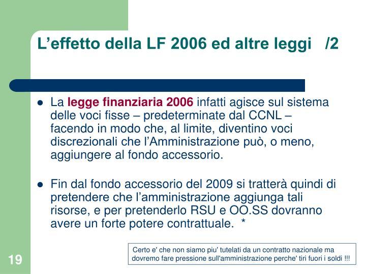 L'effetto della LF 2006 ed altre leggi   /2