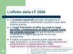l effetto della lf 2006