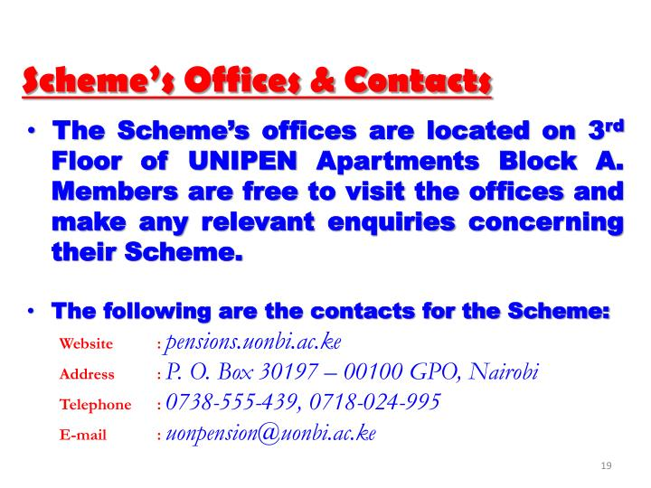 Scheme's Offices & Contacts
