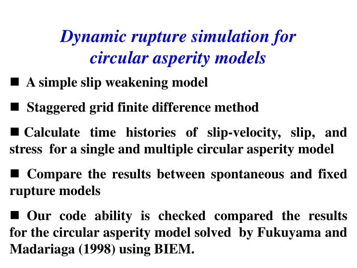 Dynamic rupture simulation for