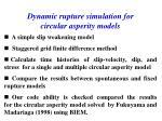 dynamic rupture simulation for circular asperity models