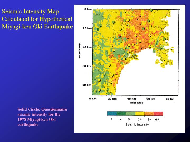 Seismic Intensity Map Calculated for Hypothetical Miyagi-ken Oki Earthquake