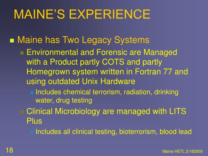 MAINE'S EXPERIENCE