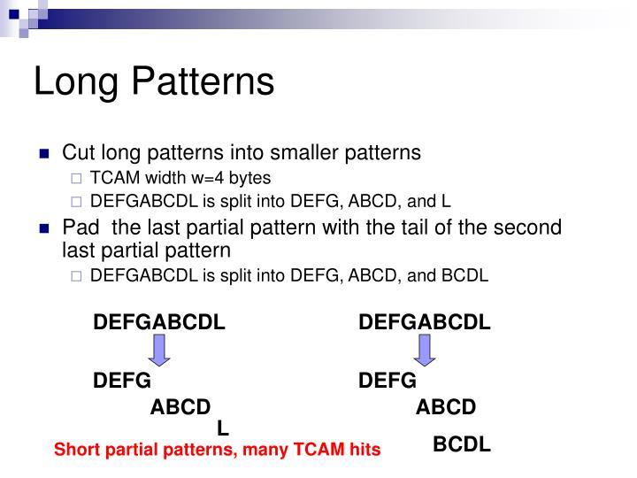 Long Patterns