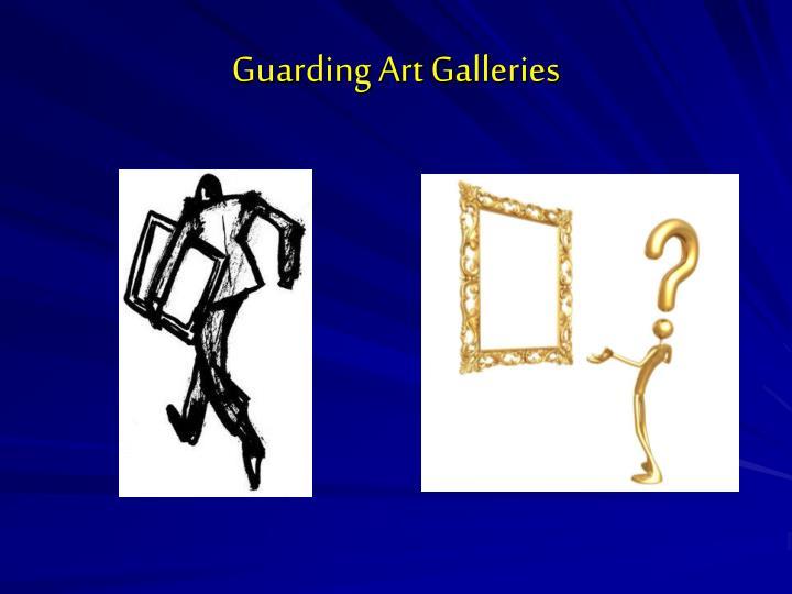 Guarding Art Galleries