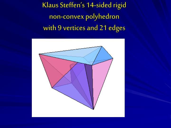 Klaus Steffen's 14-sided rigid