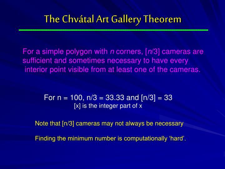 The Chvátal Art Gallery Theorem