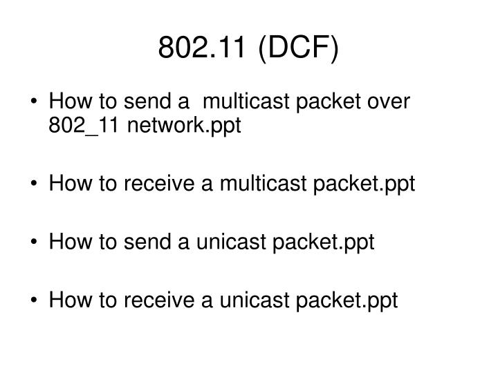 802.11 (DCF)