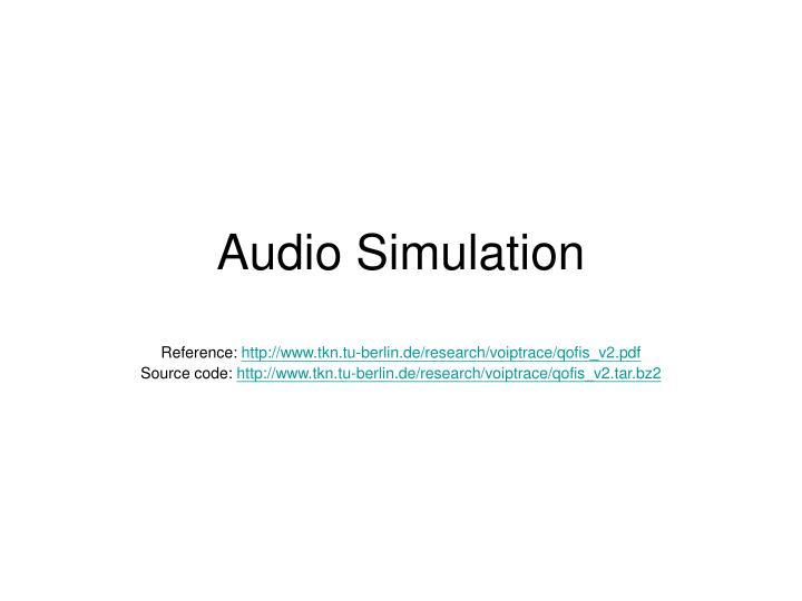 Audio Simulation