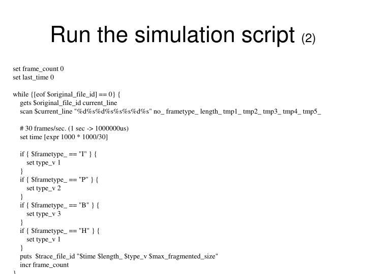 Run the simulation script